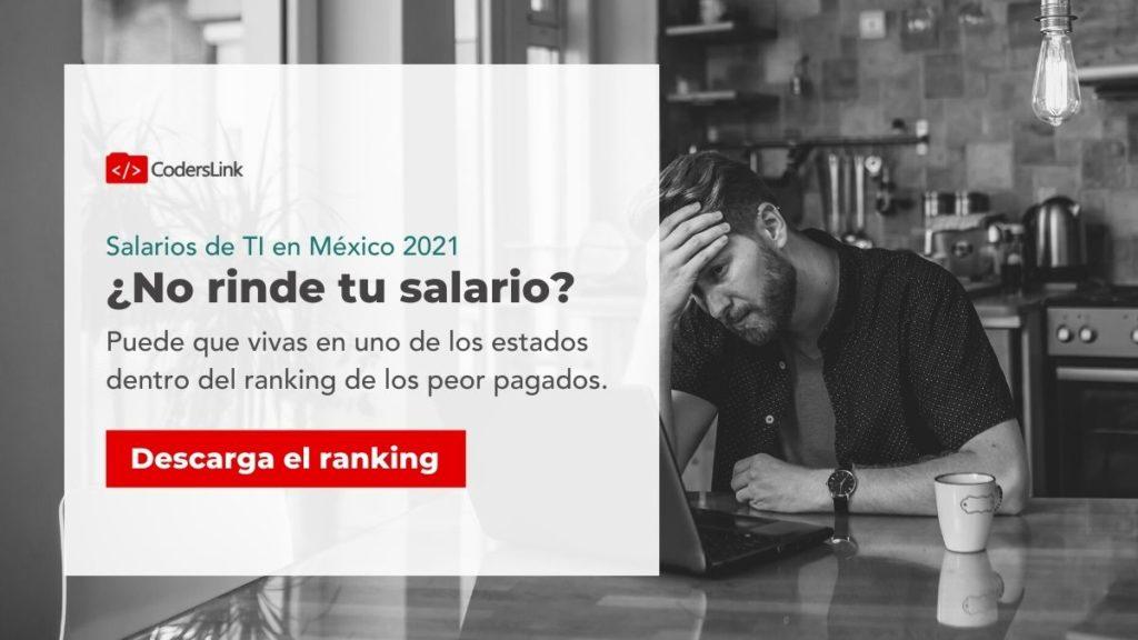 No ride tu salario? Descarga el ranking de salarios y tecnologías mejor pagadas en mexico 2021